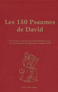 Frère Bernard-Marie - Les 150 Psaumes de David.