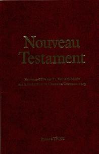 Frère Bernard-Marie - Nouveau Testament - Edition reliure balacron.
