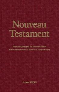 Frère Bernard-Marie - Nouveau Testament - Edition reliure toile.