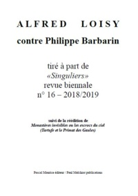 Frère Ermite et Paul Melchior - Alfred Loisy - contre Philippe Barbarin.