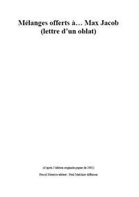 Frère Ermite et Paul Melchior - Mélanges offerts à... Max Jacob - (lettre d'un oblat).