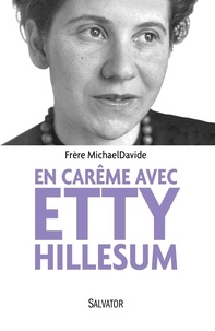 En carême avec Etty Hillesum - Itinéraire en quarante étapes.pdf