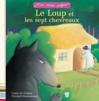 Frères Grimm - Le Loup et les sept chevreaux.