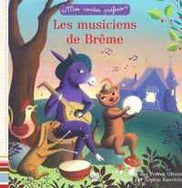 Carole Gourrat et  Frères Grimm - Mes contes préférés - Les musiciens de Brême.