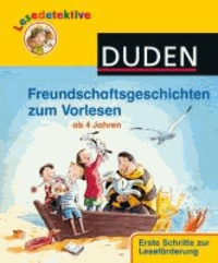Freundschaftsgeschichten zum Vorlesen.