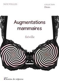 Fréville - Augmentations mammaires.