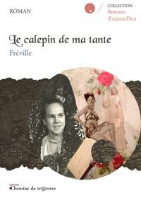 Fréville - Le calepin de ma tante.