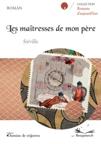 Fréville - Les maitresses de mon pere.