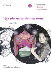 Fréville - Les phoques de ma soeur.