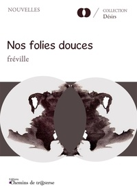 Fréville - Nos folies douces.