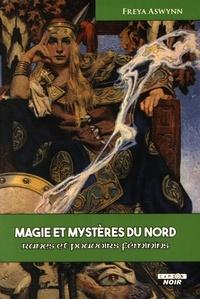Freya Aswynn - Magie et mystères du Nord - Runes et pouvoirs féminins.