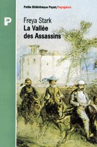 Freya Stark - La vallée des Assassins.