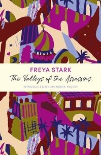 Freya Stark et Monisha Rajesh - The Valleys of the Assassins - A John Murray Journey.