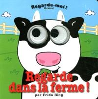 Frida Bing - Regarde dans la ferme !.