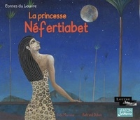 Frida Morrone et Bertrand Dubois - La princesse Néfertabiet.