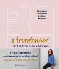 Frida Ramstedt - La méthode Trendenser.