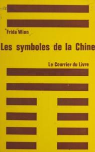 Frida Wion - Les symboles de la Chine.