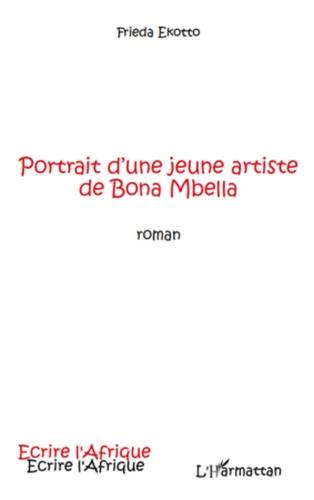 Frieda Ekotto - Portrait d'une jeune artiste de Bona Mbella.