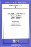 Frieda Ekotto et Aurélie Renaud - Toutes les images du langage : Jean Genet.