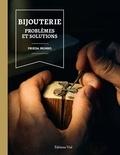 Frieda Munro - Bijouterie - Problèmes et solutions.