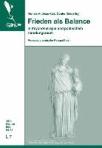 Frieden als Balance in Psychotherapie und politischem Handlungsraum - Prozessdynamische Perspektiven..