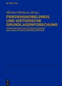 Friedensnobelpreis und historische Grundlagenforschung - Ludwig Quidde und die Erschließung der kurialen Registerüberlieferung.