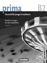 Friederike Jin - Prima - Deutsch für Jugendliche 6. Handreichungen für den Unterricht. Aktuelle Ausgabe - B2.