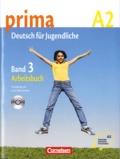 Friederike Jin et Lutz Rohrmann - Prima, Deutsch für Jugendliche - Band 3, Arbeitsbuch, A2. 1 CD audio