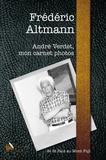 Friedrich Altmann - Andre Verdet, mon carnet photos - De St-Paul au Mont Fuji.