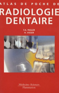 Friedrich-Anton Pasler et Heiko Visser - Atlas de poche de radiologie dentaire.