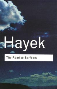 Friedrich-August von Hayek - The Road to Serfdom.