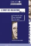 Friedrich-Carl von Savigny - Le droit des obligations - Tome 1 et 2.