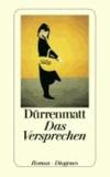 Friedrich Dürrenmatt - Das Versprechen - Requiem auf den Kriminalroman.