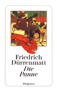 Friedrich Dürrenmatt - Die Panne.
