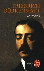 Friedrich Dürrenmatt - La Panne - Une histoire encore possible.