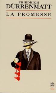 Friedrich Dürrenmatt - La promesse - Requiem pour le roman policier.
