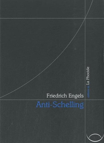 Friedrich Engels - Anti-Schelling.