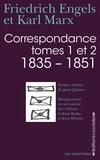 Friedrich Engels et Karl Marx - Correspondance (1835-1851) - Tomes 1 et 2.