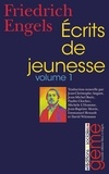 Friedrich Engels - Ecrits de jeunesse - Volume 1.