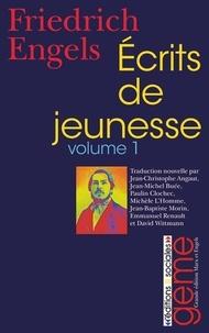 Friedrich Engels - Ecrits de jeunesse - Volume 1.