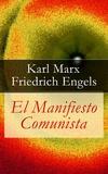 Friedrich Engels et Karl Marx - El Manifiesto Comunista.