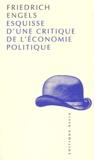 Friedrich Engels - Esquisse d'une critique de l'économie politique.
