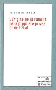 Friedrich Engels - L'origine de la famille, de la propriété privée et de l'Etat.
