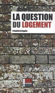 Friedrich Engels - La question du logement.