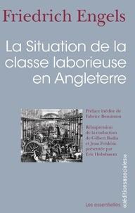 Friedrich Engels - La situation de la classe laborieuse en Angleterre.