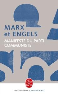 Friedrich Engels et Karl Marx - Manifeste du parti communiste (1848) - Critique du programme de Gotha (1875).