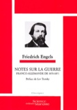 Friedrich Engels - Notes sur la guerre franco-allemande de 1870-1871.