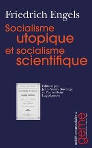 Friedrich Engels - Socialisme utopique et socialisme scientifique.
