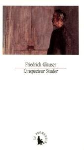 Friedrich Glauser - L'Inspecteur Studer.
