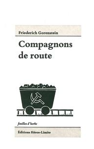Friedrich Gorenstein - Compagnons de route.